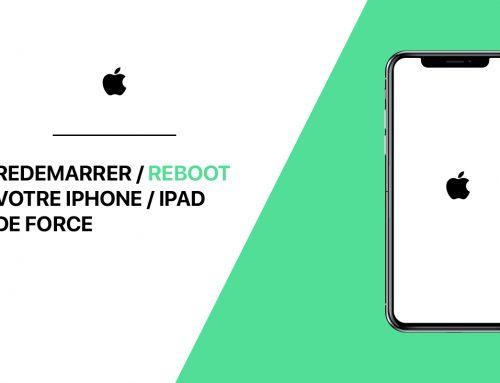 Comment effectuer un redémarrage forcé sur iPhone et iPad ?